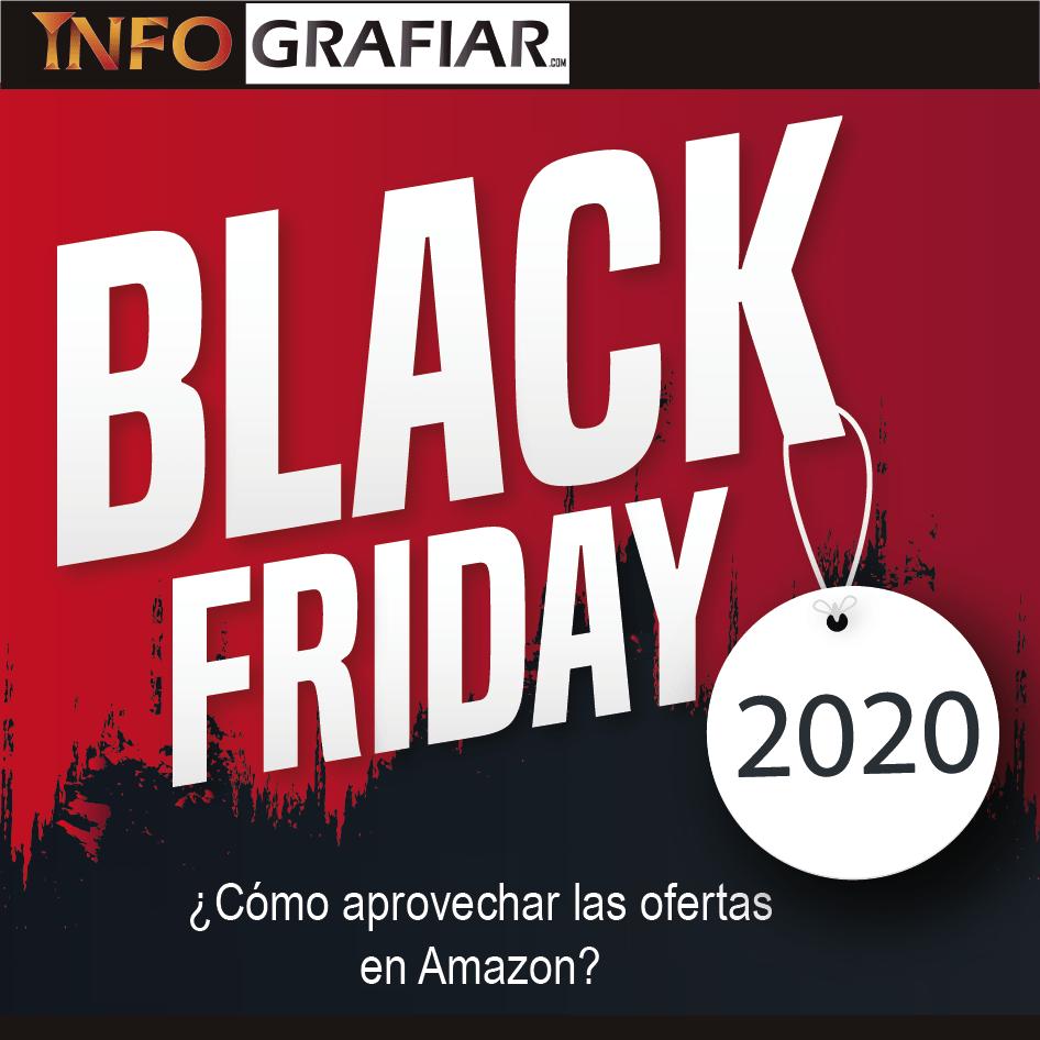 BLACK FRIDAY 2020: ¿Cómo aprovechar las ofertas en Amazon?