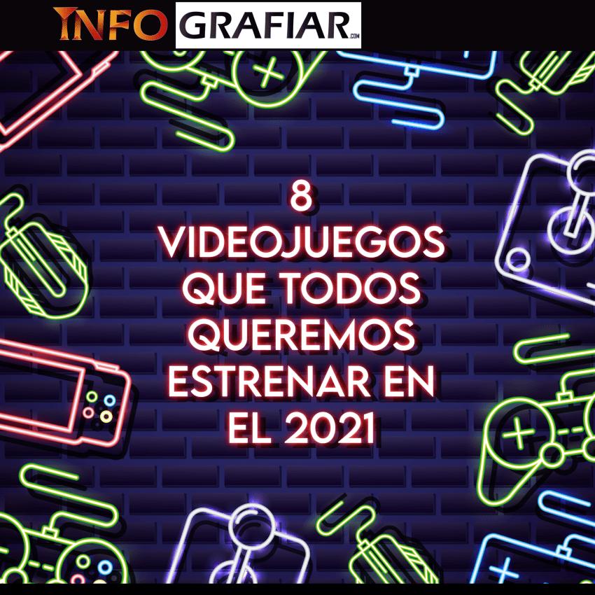 8 videojuegos que todos queremos estrenar en el 2021