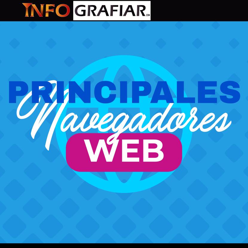 Principales navegadores web