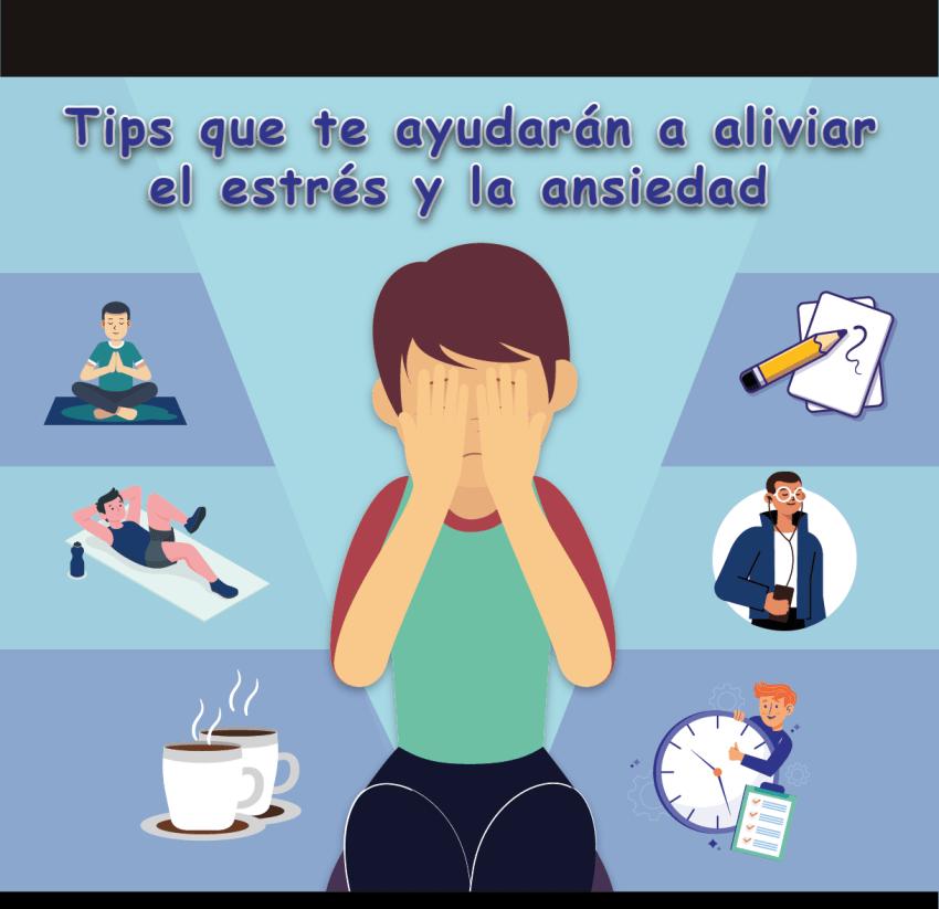 Tips que te ayudarán a aliviar el estrés y la ansiedad