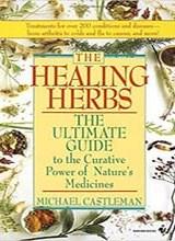 Healing Herbs by Michael Castleman
