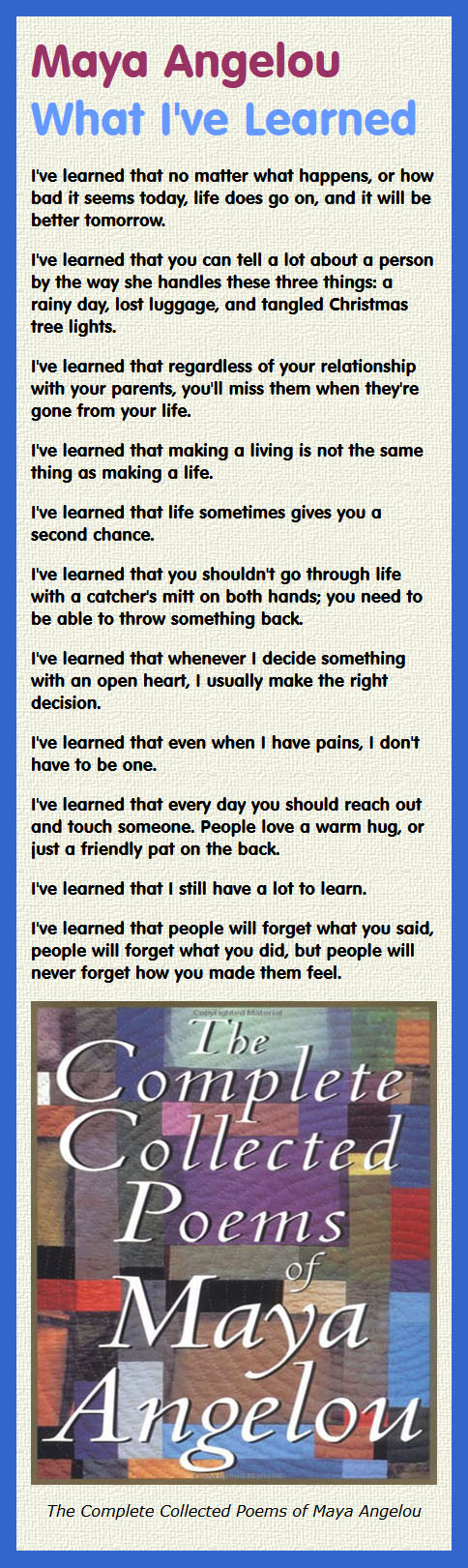 What I've Learned by Maya Angelou