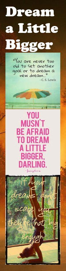 Motivational Bookmark - Dream a Little Bigger