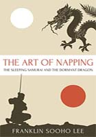 The Art of Napping by Franklin Sooho Lee