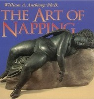 The Art of Napping by William Anthony