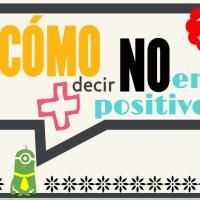 Cómo Decir NO En Positivo+: Estrategia SI/NO/SI
