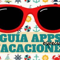 Guía de aplicaciones móviles: APPs ESPECIAL VACACIONES*