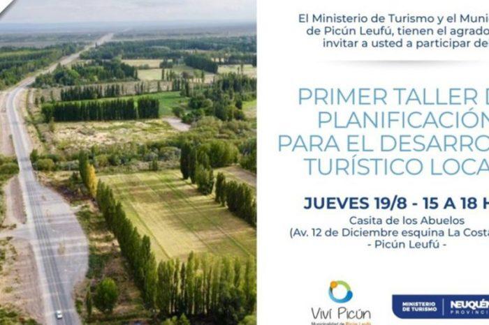 Invitan al primer taller del Plan de Desarrollo Turístico en Picún Leufú