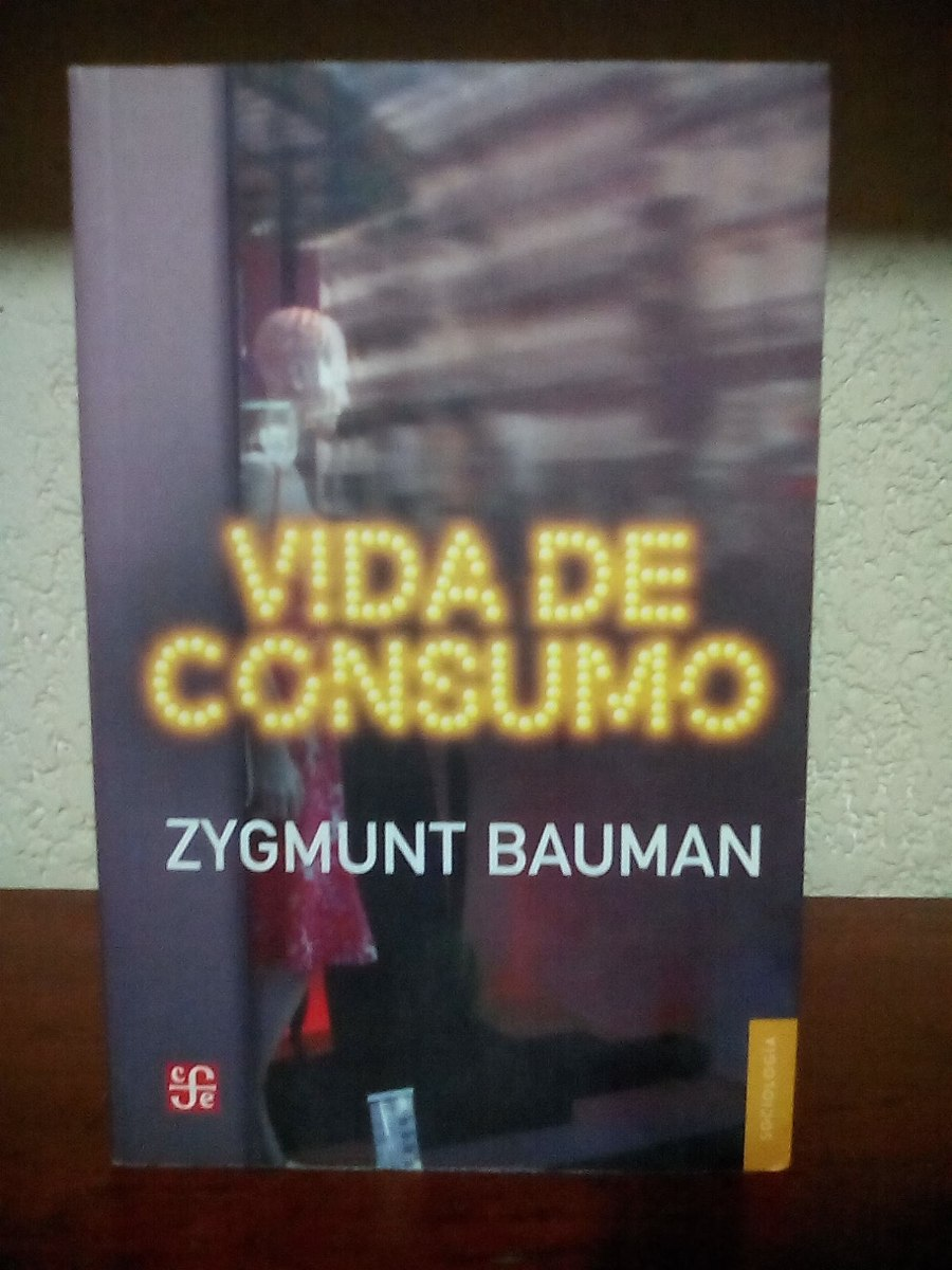 zygmunt-bauman-vida-de-consumo-2007-fce-205-pags-D_NQ_NP_692599-MLM25663801086_062017-F