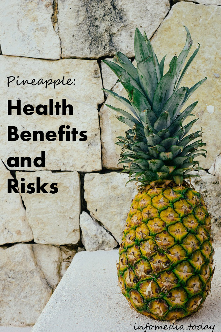 Pineapple: Health Benefits and Risks