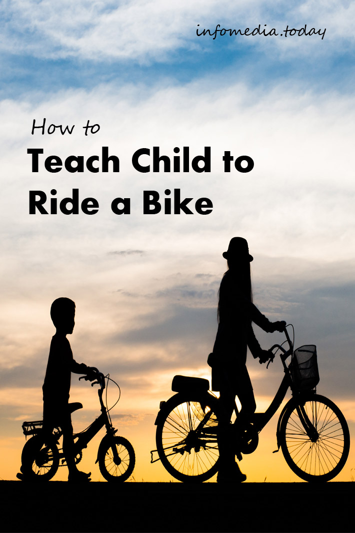 How to Teach Child to Ride a Bike