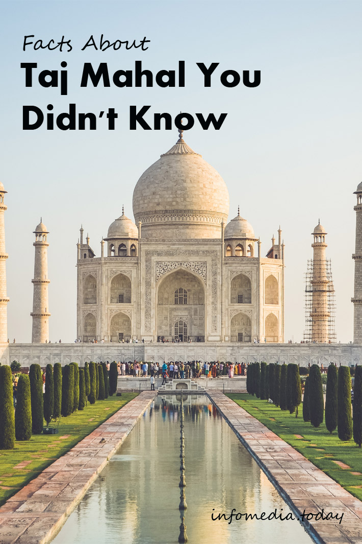 Facts About Taj Mahal You Didn't Know