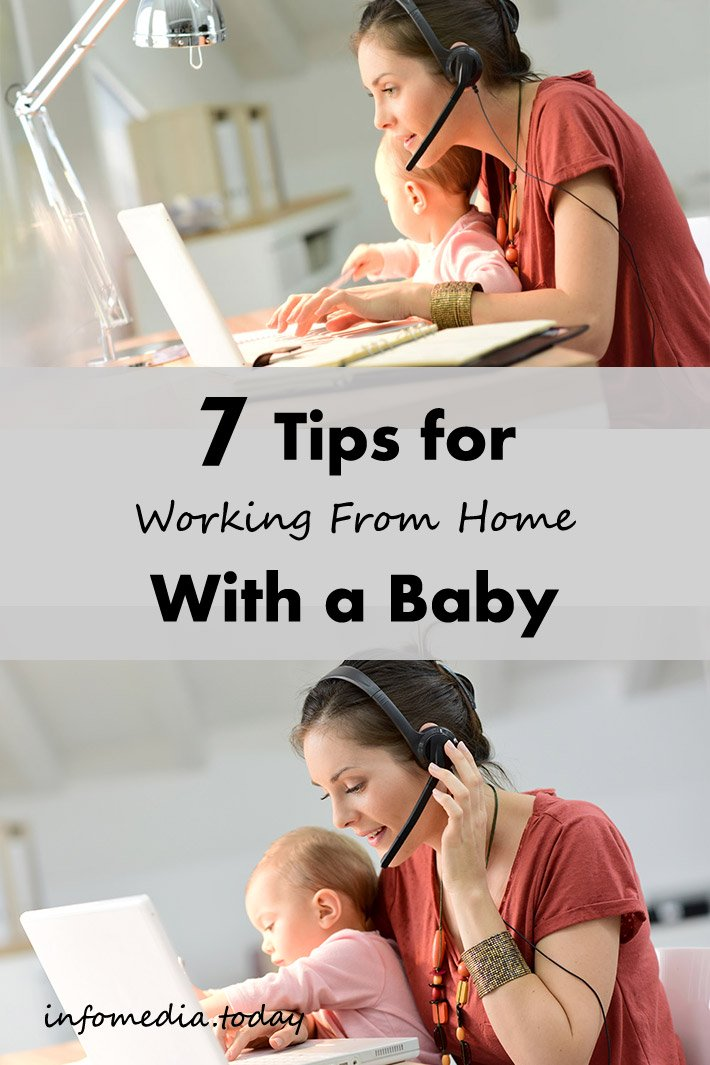 7 Tips For Working From Home With a Baby