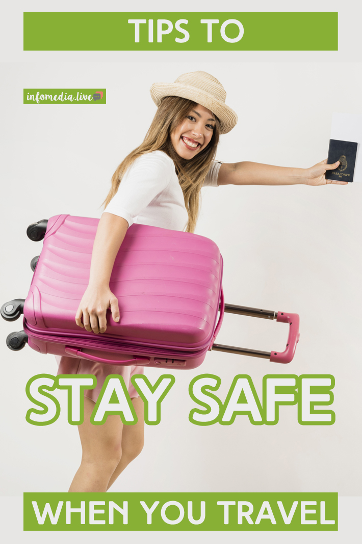 Tips to Stay Safe When You Travel