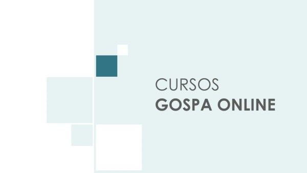 Ya disponibles!   Cursos Gospa Online