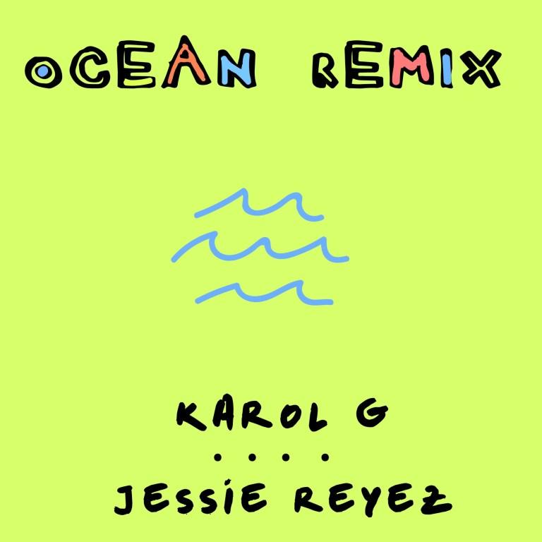Karol G & Jessie Reyez – Ocean (Remix)