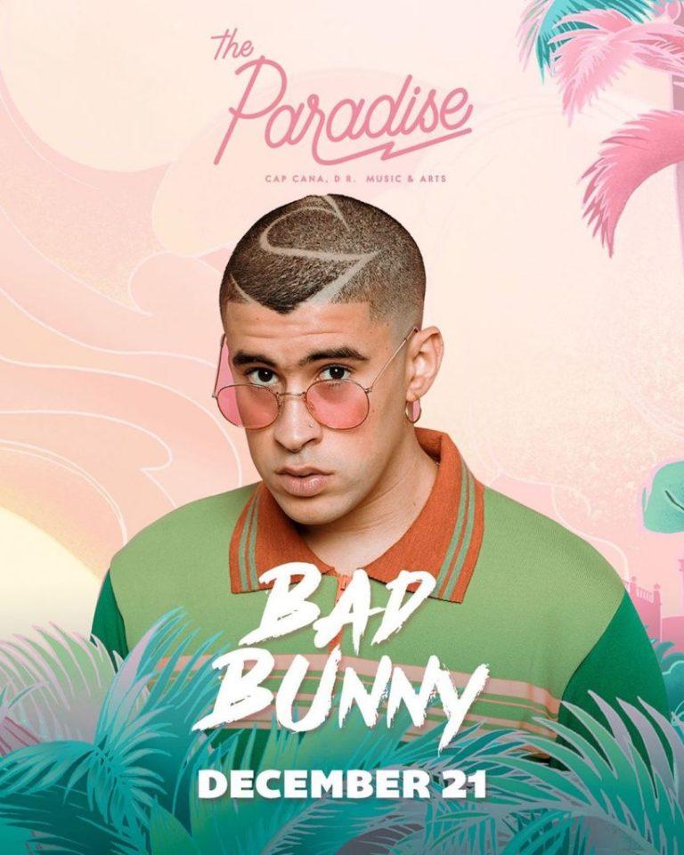 BAD BUNNY, festival The Paradise Cap Cana Music & Arts