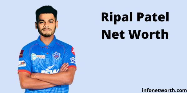 Ripal Patel Net Worth- IPL Salary, Career & ICC Rankings