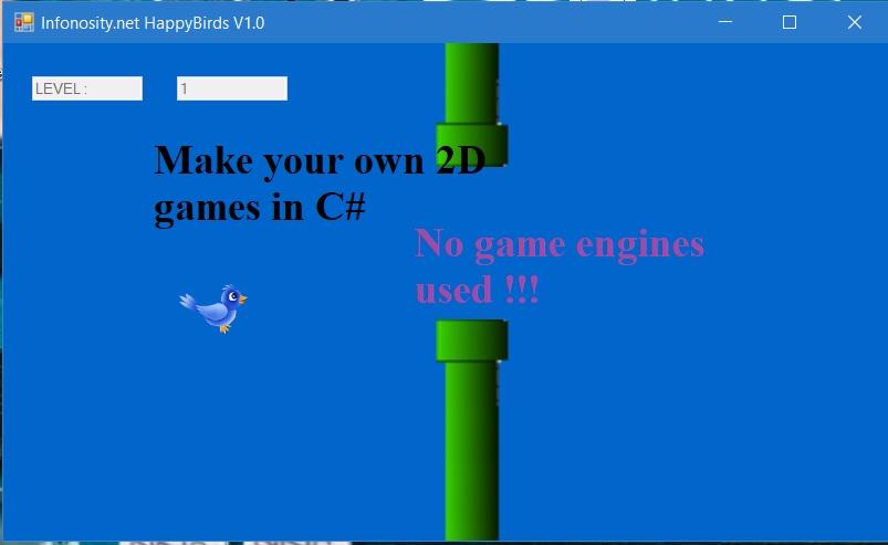 Game engine welke: Happy flappy birds in C# - no unity, unreal, corona or godot needed!!! Copyright (c) Bruno Stroobandt.