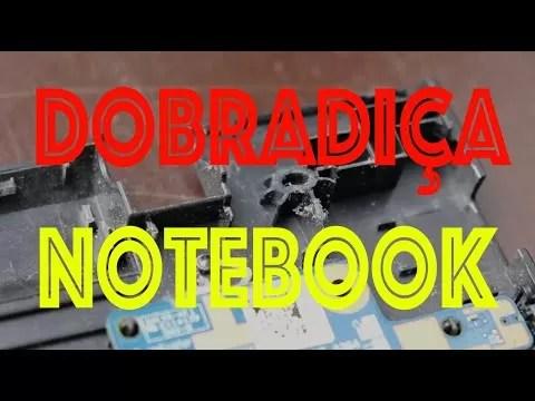 dobradiça do notebook com problema