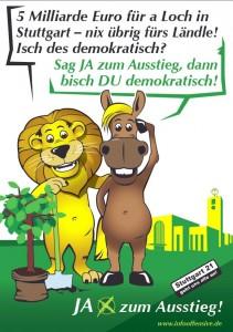 IO: JA-zum-Ausstieg - 5 Milliarde Euro für a Loch in Stuttgart - nix übrig fürs Ländle? Isch das demokratisch?
