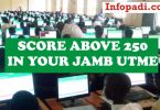 JAMB LATEST UPDATE- Easy steps to score above 250 in your JAMB UTME- Get your dream score