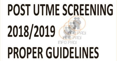 Nigerian Universities Post UTME Form 2019/2020- How to apply for any school post utme screening exercise and proper guidelines to get admission