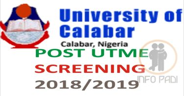 UNICAL POST UTME 2019/2020 Form- Screening exercise and how to gain admission into uncial 2019