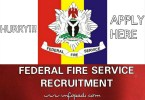FEDERAL FIRE SERVICE RECRUITMENT 2018- full application details and guidelines to get the job