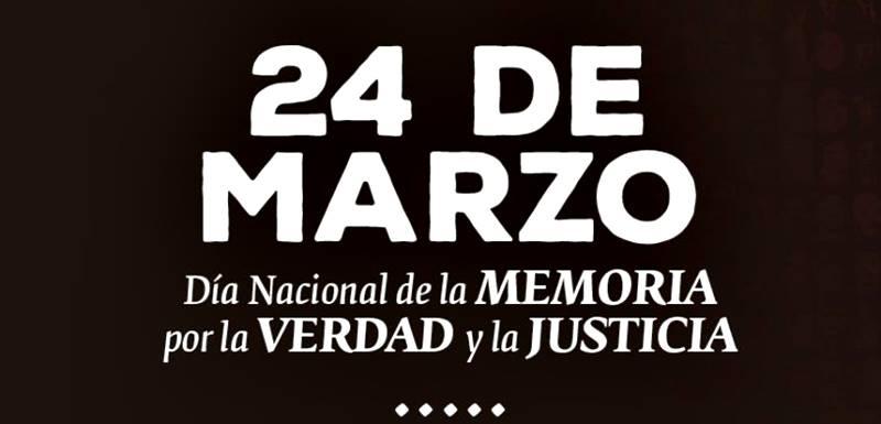 Día Nacional de la Memoria, por la Verdad y la Justicia