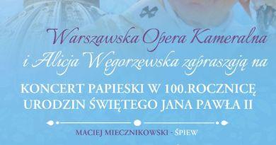 Koncert z okazji 100. rocznicy urodzin świętego Jana Pawła II