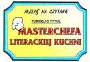 Kto w tym roku zostanie Masterchefem Literackiej Kuchni? Ty też masz szansę