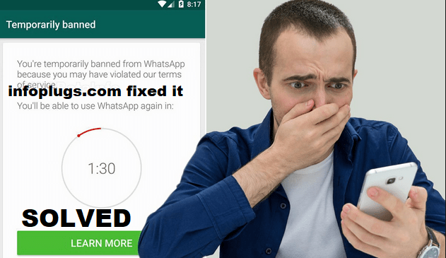 Temporary Banned From Whats App Solved
