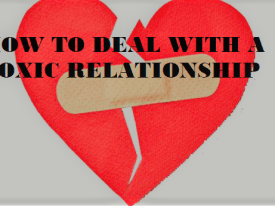 5 Ways On How to Handle a Toxic Relationship
