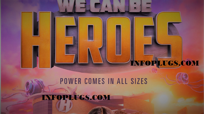 We Can Be Heroes Full Movie