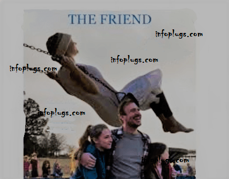 Our Friend Full Movie