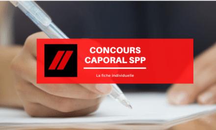 Concours caporal SPP : la fiche individuelle