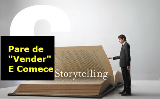 Storytelling no Marketing Digital – Como Vender SEM ser Mala? [Infográfico]