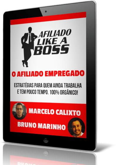 like a boss_ o afiliado empregado