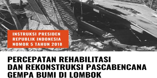 Bersama Bangun Lombok, Presiden Jokowi Teken Inpres Penanganan Gempa Secara Terpadu