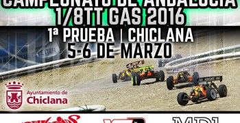 5 y 6 de Marzo - Primera prueba del Campeonato de Andalucía 1/8 TT Gas 2016
