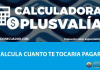 calculadora-plusvalia-ecuador-2017-informacionecuador.com