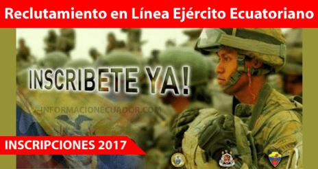 reclutamiento-en-linea-ejercito-ecuatoriano-2017-informacionecuador.com-unificado-inscripciones-requisitos