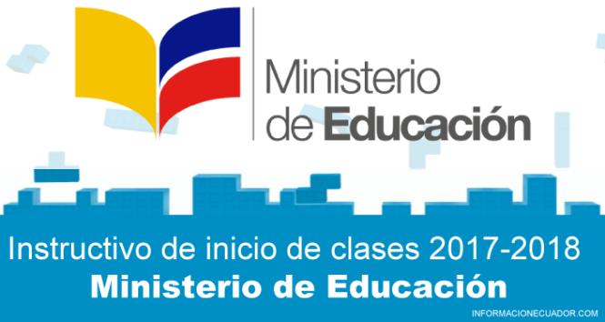 INSTRUCTIVO-INICIO-CLASES-COSTA-2017-2018-informacionecuador.com-MINISTERIO-DE-EDUCACION