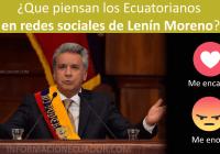 2Que-piensan-los-Ecuatorianos-en-redes-sociales-de-Lenín-Moreno--informacionecuaodor