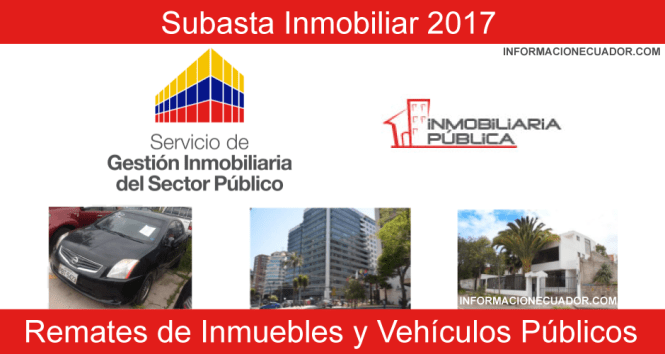 Subastas-y-Remates-Inmobiliar-Vehículos-e-Inmuebles-Públicos-2017-informacionecuador.com