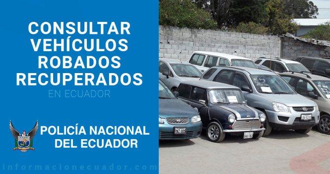 carros-robados-recuperados-ecuador-vehículos-robados-consulta-de-vehiculos-robados-por-placa