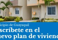 inscribete-en-el-plan-habitacional-del-municipio-de-guayaquil-casas