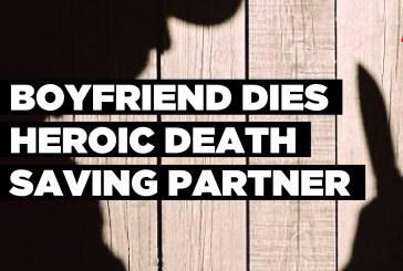 Boyfriend dies heroic death saving partner