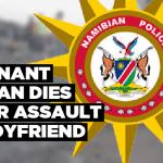 Pregnant woman dies after assault by boyfriend
